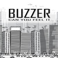 Can You Feel It — Buzzer