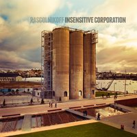 Insensitive Corporation — Rascolnikoff