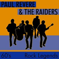 60s Rock Legends — Paul Revere & The Raiders