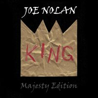 King — Joe Nolan