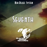 Seventh — New Belief System