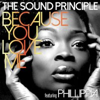 Because You Love Me — Errol Michael Henry, The Sound Principle, Phillippia