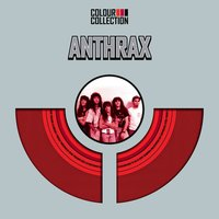 Colour Collection — Anthrax