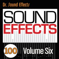 100 Sound Effects - Volume Six — Pro Sound Effects Library
