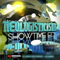 Showtime EP — Neologisticism