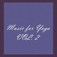 Music for Yoga, Vol. 2 — сборник