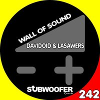 Wall of Sound — Davidoid, Lasawers