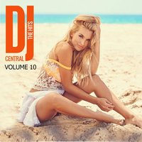 DJ Central - The Hits, Vol. 10 — сборник