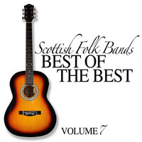 Scottish Folk Bands: Best of the Best, Vol. 7 — The Iron Horse