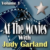 At The Movies With Judy Garland Volume 1 — сборник