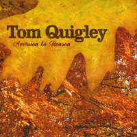 Aversion to Reason — Tom Quigley