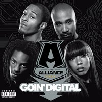 Goin' Digital — The Alliance