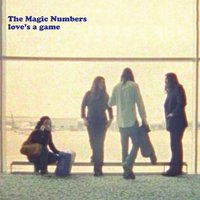 Love's A Game — The Magic Numbers