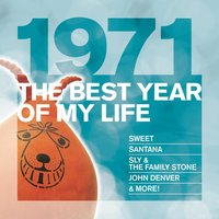 The Best Year Of My Life: 1971 — сборник