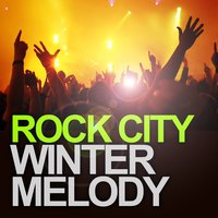 Winter Melody — Rock City