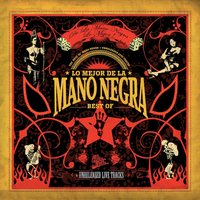 Best Of 2005 — Mano Negra