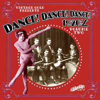 Dance! Dance! Dance! 1920s, Vol. 2: Victor Recording Artists — Duke Ellington, Paul Whiteman, Ted Weems, Bennie Moten, McKinney's Cotton Pickers