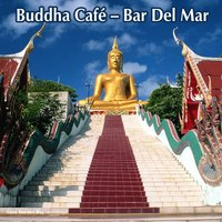Buddha Café – Bar Del Mar — сборник
