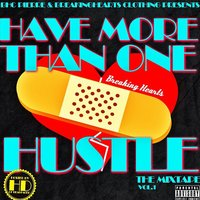 Have More Than One Hustle, Vol. 1 — BHC Pierre