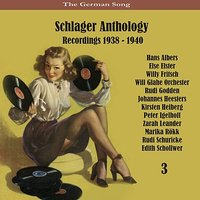 The German Song / Schlager Anthology / Recordings 1938 - 1940, Vol. 3 — сборник