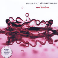 Chill-out Dreaminess - red session — сборник