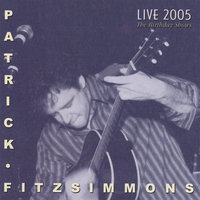 Live 2005 The Birthday Shows — Patrick Fitzsimmons