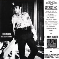 Warning Lenny Bruce Is OUT Again — Lenny Bruce