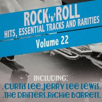 Rock 'N' Roll Hits, Essential Tracks and Rarities, Vol. 22 — сборник