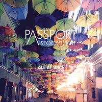 All at Once EP — Passport to Stockholm