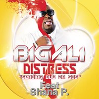 "Distress ""Sending Out an SOS"" — Big Ali"