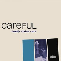 Careful — Family Vision Care