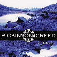 Pickin' On Creed: A Bluegrass Tribute — Pickin' On Series