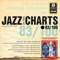 Jazz In The Charts Vol. 83  - I'm Always Chasing Rainbows — Sampler