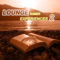 Lounge Summer Experiences, Vol. 2 — H.O.T Boys