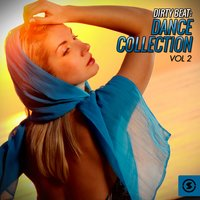 Dirty Beat Dance Collection, Vol. 2 — сборник