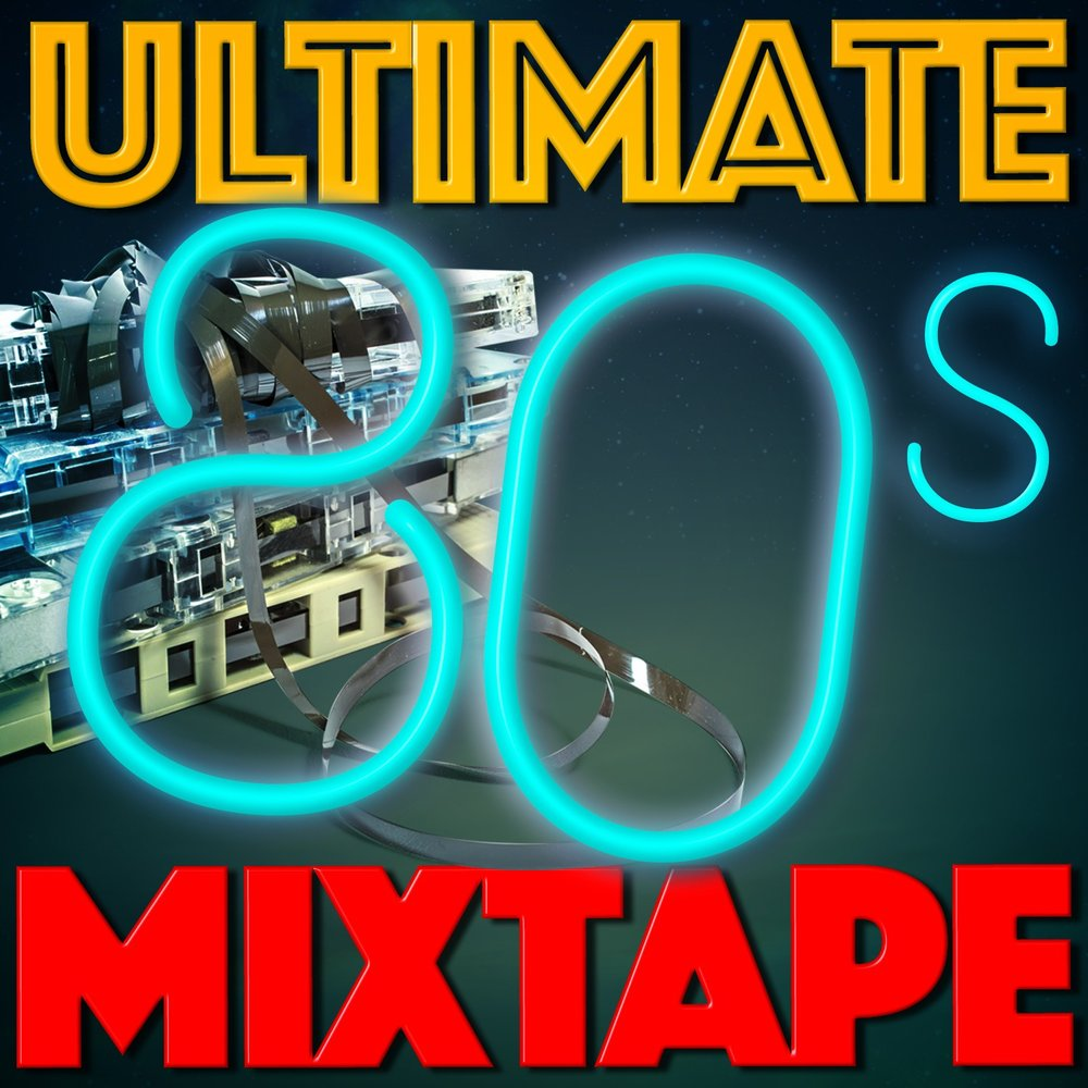 Ultimate 80s Mixtape Greatest Hits Pop Band Compilation