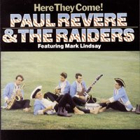 Here They Come! — Paul Revere & The Raiders