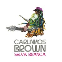 Selva Branca - Single — Carlinhos Brown