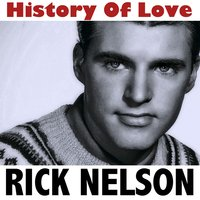 History of Love — Rick Nelson