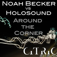 Around the Corner — Noah Becker feat. Holosound