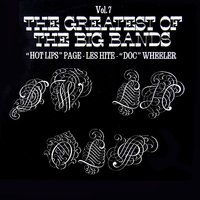 The Greatest Of The Big Bands Volume 7 — сборник