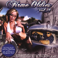 Firme Oldies 2 — Young Trigger/Mr Youngster, Mr Capone-E, Chino Grande