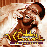 In Concert — Bobby Womack