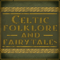 Celtic Folklore and Fairytales — сборник