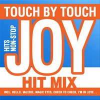 TOUCH BY TOUCH - HIT-MIX — Joy