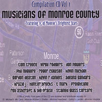Musicians of Monroe County CD Compilation Vol 1 — Musicians of Monroe County