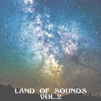 Land of Sounds, Vol. 2 — Manlio Cangelli