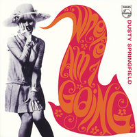 Where Am I Going — Dusty Springfield