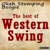Okeh Stomping Boogie - The Best  of Western Swing — сборник