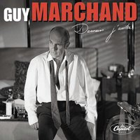 Demain — Guy Marchand/Frederic Manoukian